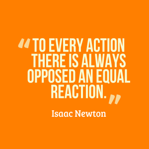 To-every-action-there-is__quotes-by-Isaac-Newton-51